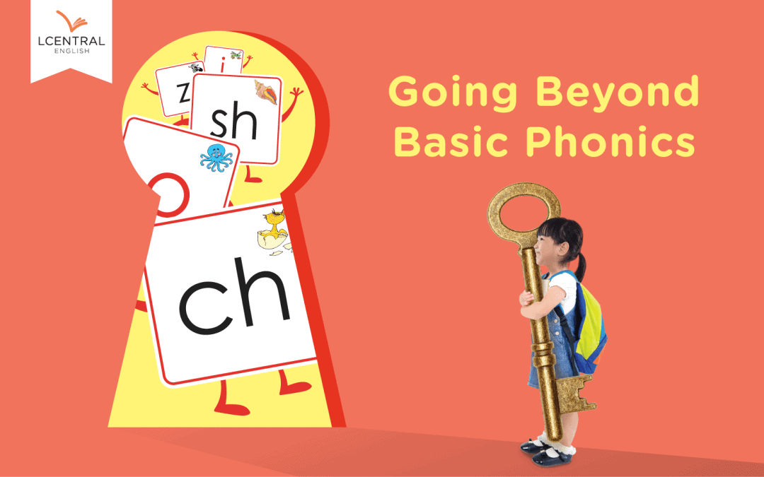 Going Beyond Basic Phonics